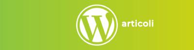 Guida Articoli WordPress
